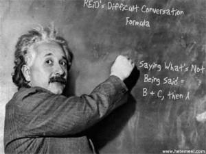 Albert Einstein at the blackboard writing Reid Mihalko's Difficult Conversation Formula