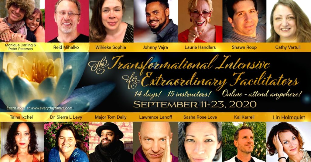 Logo image for EveryDayTantra.com's Transformational Intensive of Extraordinary Facilitators with a gallery of headshots of the diverse group of guest teachers and the event title copy and dates Sept 11-23, 2020